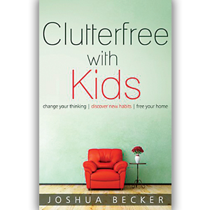Being More With Less: A Review Of Clutterfree With Kids