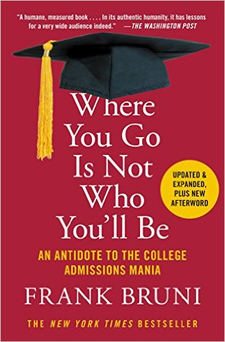 """Setting A Course: Bruni's """"Where You Go Is Not Who You'll Be"""""""