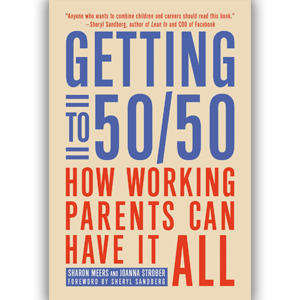 Help For Having It All: A Review Of Getting To 50/50