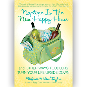 Naptime Is The New Happy Hour – Motherhood Is Not For Wimps
